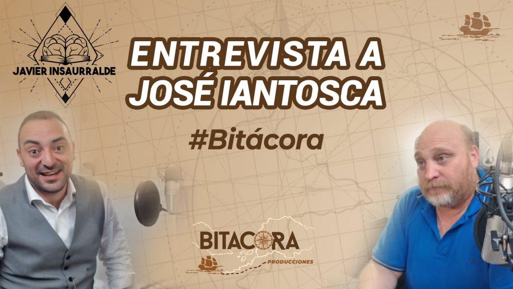 José Iantosca entrevista javier insaurralde bitacora