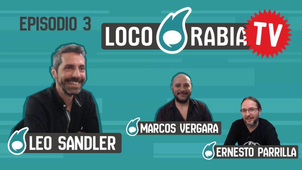 loco-rabia-tv-leo-sandler-episodio-3